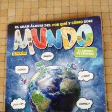 Collezionismo Álbum: MUNDO 2015. ALBUM DE CROMOS PANINI COMPLETO. GRAN ALBUM DEL POR QUE Y COMO. CON DESPLEGABLE CENTRAL. Lote 228066210