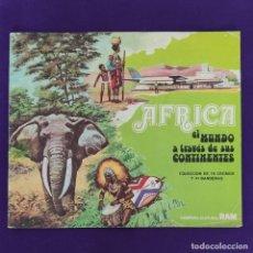 Coleccionismo Álbum: ALBUM COMPLETO. AFRICA. EL MUNDO A TRAVES DE SUS CONTINENTES. RAM. CON 117 CROMOS.. Lote 229189890