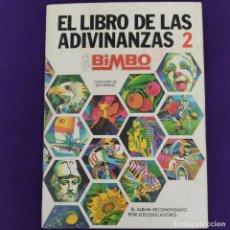 Coleccionismo Álbum: ALBUM COMPLETO. EL LIBRO DE LAS ADIVINANZAS 2. BIMBO. 1974/75. CON 266 CROMOS.. Lote 229190640