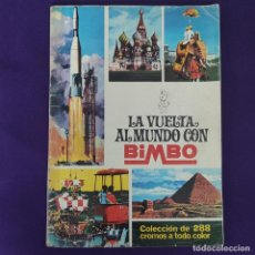 Coleccionismo Álbum: ALBUM COMPLETO. LA VUELTA AL MUNDO CON BIMBO. 1967. 288 CROMOS.. Lote 229708675