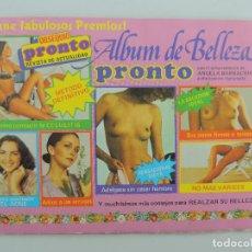 Coleccionismo Álbum: ALBUM COMPLETO . ALBUM DE BELLEZA PRONTO CROMOS DE LA REVISTA DE ACTUALIDAD. Lote 235417315
