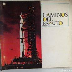 Coleccionismo Álbum: ALBUM DE CROMOS COMPLETO CAMINOS DEL ESPACIO. QUESERIAS PICON Y EKO. Lote 236253730