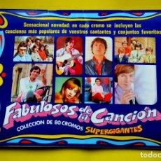 Collectionnisme Album: MAGNÍFICO ALBUM FABULOSOS DE LA CANCIÓN COLECCIÓN 80 CROMOS SUPERGIGANTES COMPLETO SUPER VINTAGE. Lote 238801430