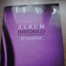 Coleccionismo Álbum: ALBUM HISTORICO DE SEMANA SANTA DE VALLADOLID COMPLETO. Lote 239457290