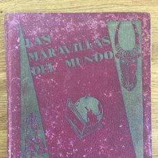 Collezionismo Álbum: ALBUM DE CROMOS COMPLETO - LAS MARAVILLAS DEL MUNDO - NESTLE 1932 - GCH. Lote 240622880
