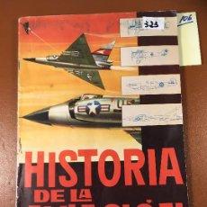 Coleccionismo Álbum: HISTORIA DE LA AVIACIÓN EDITA TORAY AÑO 1963 , ALBUM DE CROMOS COMPLETO. VEAN FOTOS. Lote 242846680