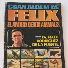 Coleccionismo Álbum: GRAN ALBUM DE FELIX EL AMIGO DE LOS ANIMALES / FELIX RODRIGUEZ DE LA FUENTE / COMPLETO / BRUGUERA. Lote 243985315