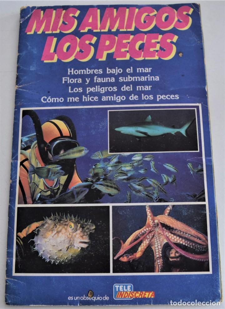 MIS AMIGOS LOS PECES - ALBUM COMPLETO - TELEINDISCRETA (Coleccionismo - Cromos y Álbumes - Álbumes Completos)