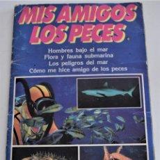Coleccionismo Álbum: MIS AMIGOS LOS PECES - ALBUM COMPLETO - TELEINDISCRETA. Lote 244024880