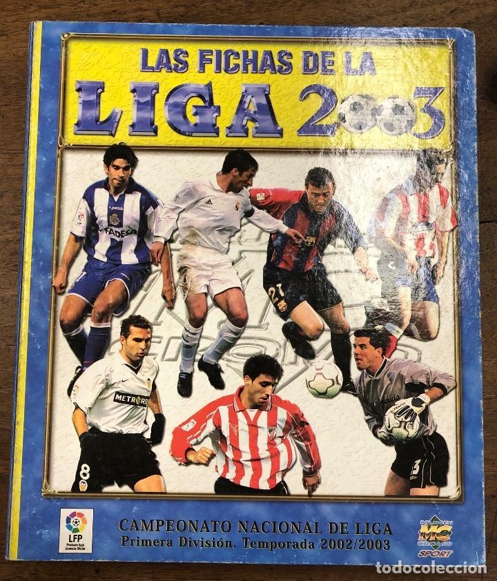 ALBUM LAS FICHAS DE LA LIGA 2003. 620 FICHAS + ALGUNO SUELTO (Coleccionismo - Cromos y Álbumes - Álbumes Completos)
