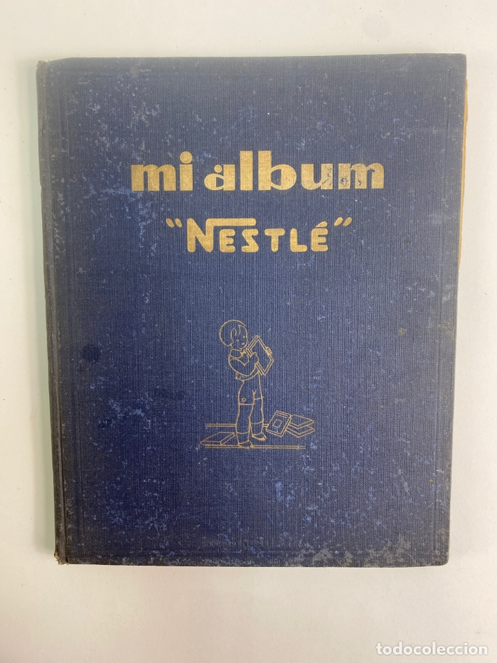 MI ALBUM NESTLE, COMPLETO. 1932. (Coleccionismo - Cromos y Álbumes - Álbumes Completos)