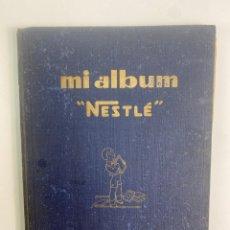 Coleccionismo Álbum: MI ALBUM NESTLE, COMPLETO. 1932.. Lote 254756470