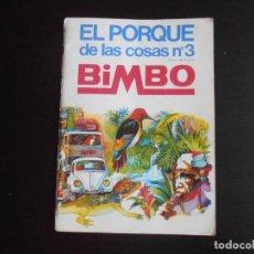 Coleccionismo Álbum: ALBUM DE CROMOS, EL PORQUE DE LAS COSAS Nº3, BIMBO, VACIO, PLANCHA. Lote 261349800