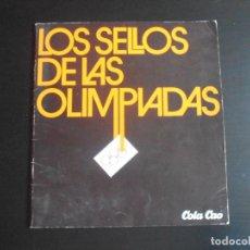 Coleccionismo Álbum: ALBUM DE CROMOS, LOS SELLOS DE LAS OLIMPIADAS, VACIO, PLANCHA, COLACAO. Lote 261359700