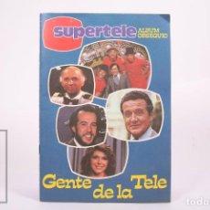Coleccionismo Álbum: ÁLBUM DE CROMOS COMPLETO - SUPERTELE / GENTE DE LA TELE - 192 CROMOS - AÑO 1981. Lote 262580080