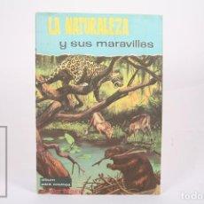 Coleccionismo Álbum: ÁLBUM DE CROMOS COMPLETO - LA NATURALEZA Y SUS MARAVILLAS / WALT DISNEY - EDICIONES FHER - AÑO 1963. Lote 262580175