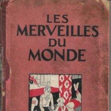 Coleccionismo Álbum: LES MERVEILLES DU MONDE - COMPLETO. Lote 263536675
