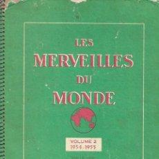 Coleccionismo Álbum: LES MERVEILLES DU MONDE NUM 2 (1954-55)- COMPLETO. Lote 263537495