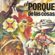 Coleccionismo Álbum: EL PORQUE DE LAS COSAS - COMPLETO. Lote 263539175
