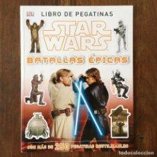 Coleccionismo Álbum: ÁLBUM STAR WARS - BATALLAS ÉPICAS - LIBRO DE PEGATINAS. Lote 265172014