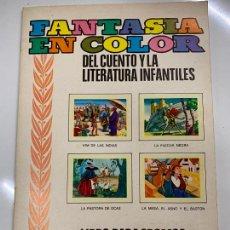 Coleccionismo Álbum: FANTASIA EN COLOR DEL CUENTO Y LA LITERATURA INFANTILES. ALBUM DE CROMOS COMPLETO. EXCELENTE ESTADO.. Lote 267370134