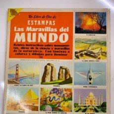 Coleccionismo Álbum: LAS MARAVILLAS DEL MUNDO. ALBUM DE CROMOS. COMPLETO TODAS LAS PAGINAS FOTOGRAFIADAS. IMPECABLE. Lote 267628654