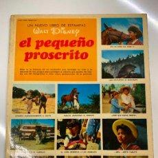 Coleccionismo Álbum: EL PEQUEÑO PROSCRITO. WALT DISNEY. ALBUM DE CROMOS. COMPLETO TODAS PAGINAS FOTOGRAFIADAS. IMPECABLE. Lote 267630044