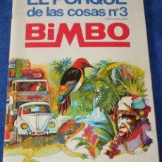 Coleccionismo Álbum: EL PORQUÉ DE LAS COSAS 3 - BIMBO ¡COMPLETO!. Lote 271511568