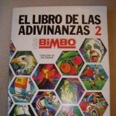 Coleccionismo Álbum: ALBUM EL LIBRO DE LAS ADIVINANZAS 2 DE BIMBO 1973. COMPLETO EN MUY BUEN ESTADO. Lote 274252043