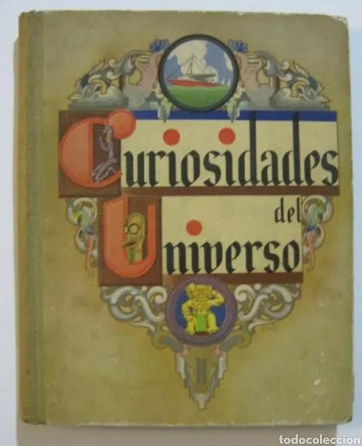 ANTIGUO ALBUM CURISIDADES DEL UNIVERSO. COMPLETO. (Coleccionismo - Cromos y Álbumes - Álbumes Completos)