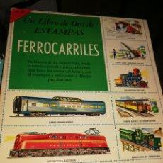 Coleccionismo Álbum: FERROCARRILES ALBUM CROMOS COMPLETO LIBRO ORO DE ESTAMPAS. Lote 277090503