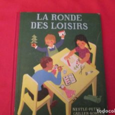 Coleccionismo Álbum: NESTLE LA RONDE DES LOISIRS. Lote 277559953