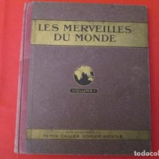 Coleccionismo Álbum: NESTLE LES MERVEIILLES DU MONDE VOLUME I. Lote 277594733