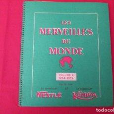 Coleccionismo Álbum: NESTLE LES MERVEILLES DU MNDE 2 1954-1955. Lote 277595178