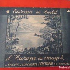 Coleccionismo Álbum: CHOCOLATS VICTORIA L´EUROPE EN IMAGES. Lote 277680133