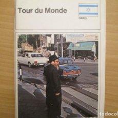 Coleccionismo Álbum: TOUR DU MONDE ISRAEL. Lote 287445283