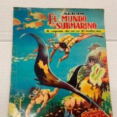 Coleccionismo Álbum: EL MUNDO SUBMARINO, DE FERMA, ALBUM DE CROMOS COMPLETO, CROMOS CUIDADOSAMENTE PEGADOS. ANTIGUO. Lote 287459803