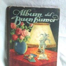 Coleccionismo Álbum: ALBUM DEL BUEN HUMOR DE POTAX AÑO 1947, COMPLETO, DIBUJOS DE MUNTAÑOLA. Lote 288859633