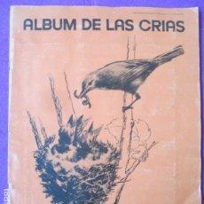 Coleccionismo Álbum: ALBUM CROMOS ALBUM DE LAS CRIAS SUPLEMEMTO DE Nº1 DE VIDA ANIMAL 1972 COMPLETO. Lote 289260483