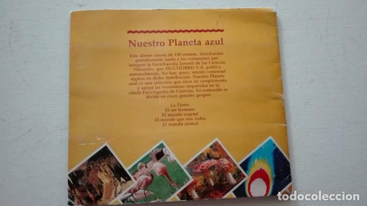 Coleccionismo Álbum: ALBUM CROMOS NUESTRO PLANETA AZUL - Foto 15 - 289820783