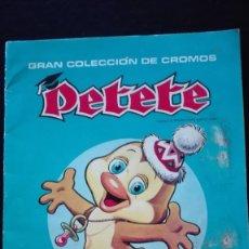 Coleccionismo Álbum: ALBUM CROMOS PETETE. Lote 289821243