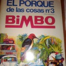 Coleccionismo Álbum: CROMOS-EL PORQUE DE LAS DE LAS COSAS N-3-BIMBO- COMPLETO-. Lote 293507023