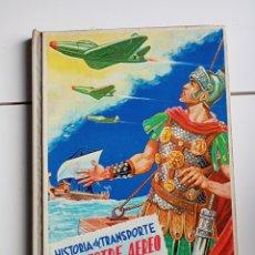 Collezionismo Álbum: CURIOSO ÁLBUM CROMOS IMPRESOS , FHER 1960 HISTORIA DEL TRANSPORTE TERRESTRE, AÉREO , Y MARÍTIMO. Lote 294107958
