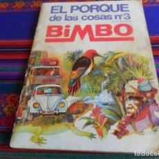 Coleccionismo Álbum: EL PORQUE DE LAS COSAS Nº 3 COMPLETO CON BIMBORAMA LUCKY LUKE. BIMBO 1973.. Lote 294372643