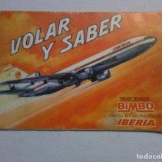 Collezionismo Álbum: ALBUM DE CROMOS VOLAR Y SABER COMPLETO.BIMBORAMA BIMBO IBERIA. Lote 294999133