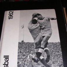 Álbum de fútbol completo: ALBUM COMPLETO, FUSSBALL 1962, EL EQUIPO DEL SERVETTE ESTA FIRMADO. Lote 13817436