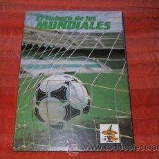 Álbum de fútbol completo: ALBUM FUTBOL EL FICHERO DE LOS MUNDIALES MEXICO 86 COMPLETO 1986. Lote 26829978