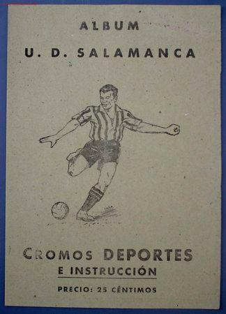 ALBUM U. D. SALAMANCA. CROMOS DEPORTES E INSTRUCCION. EDITORIAL VALENCIANA. 1941. (Coleccionismo Deportivo - Álbumes y Cromos de Deportes - Álbumes de Fútbol Completos)