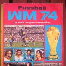 Álbum de fútbol completo: ALBUM BERGMANN - MUNDIAL 74 ¡¡ COMPLETO !!. Lote 11052823