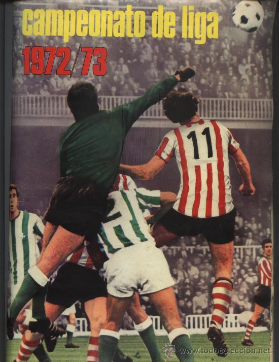 ALBUM COMPLETO DE LA LIGA 1972-73 DE EDICIONES ESTE (Coleccionismo Deportivo - Álbumes y Cromos de Deportes - Álbumes de Fútbol Completos)